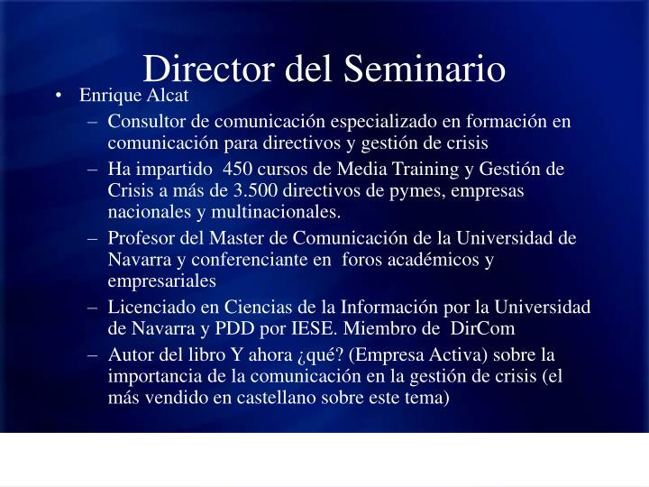Director del Seminario
