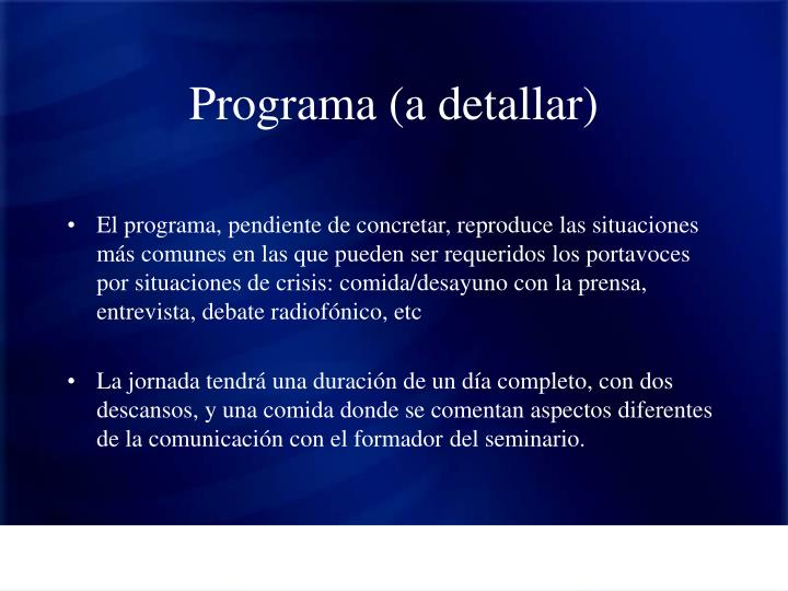Programa (a detallar)