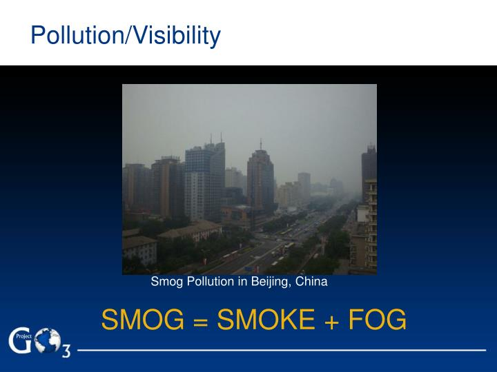 Pollution/Visibility