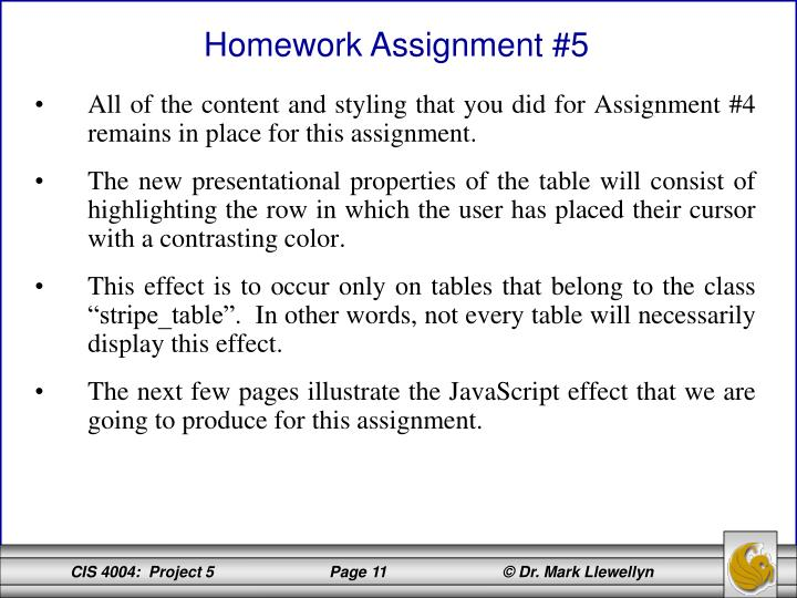 All of the content and styling that you did for Assignment #4 remains in place for this assignment.