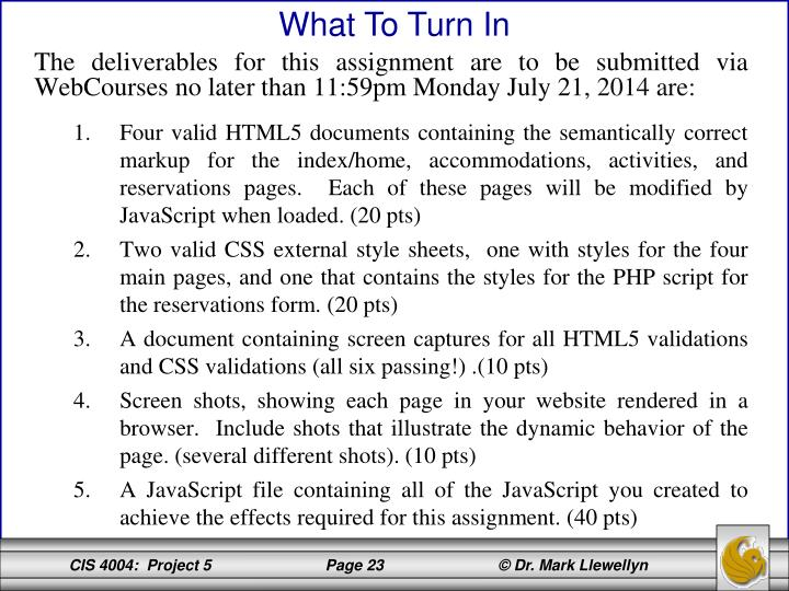 The deliverables for this assignment are to be submitted via WebCourses no later than