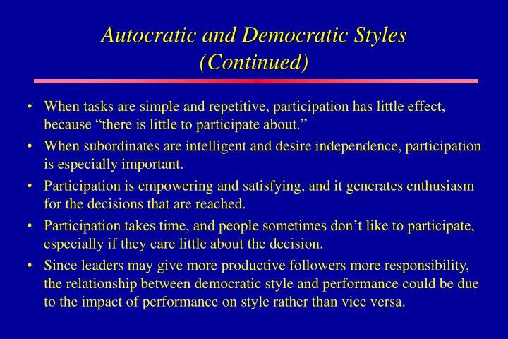 Autocratic and Democratic Styles