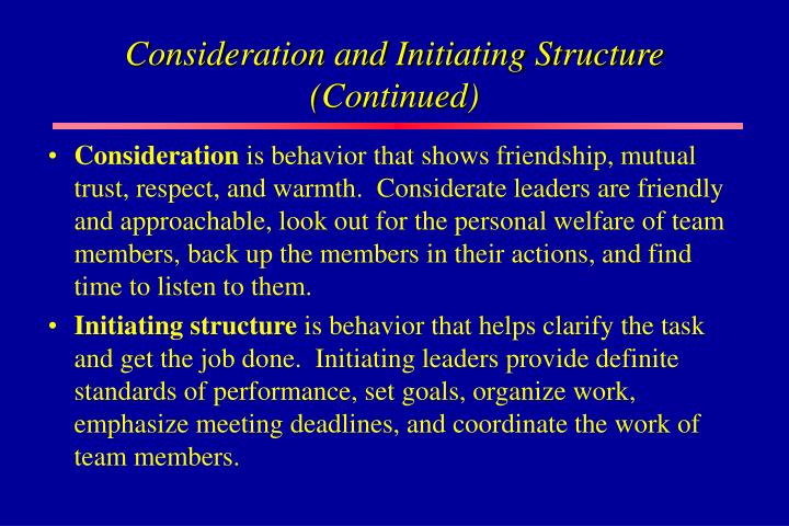 Consideration and Initiating Structure