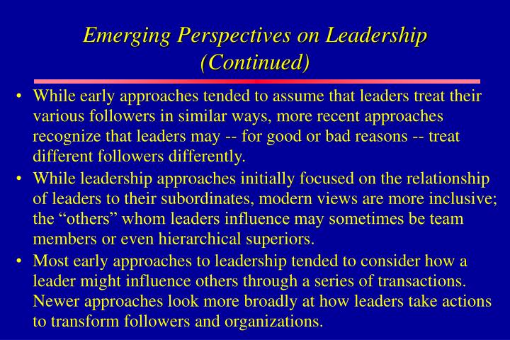 Emerging Perspectives on Leadership (Continued)