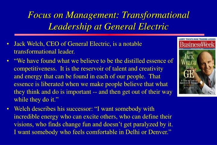 Focus on Management: Transformational Leadership at General Electric