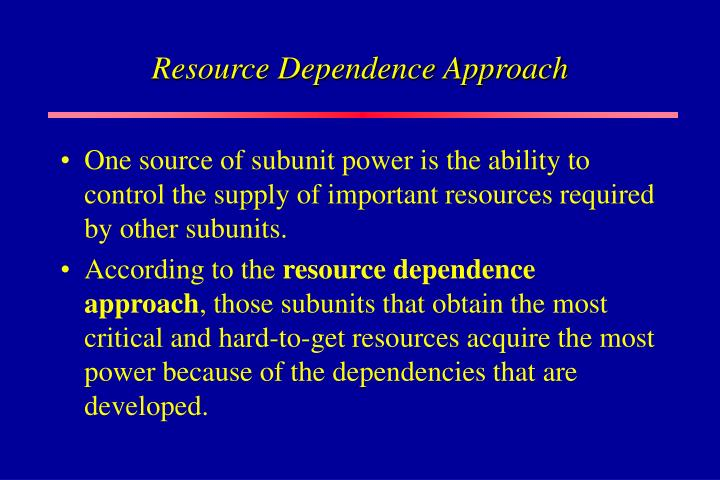 Resource Dependence Approach