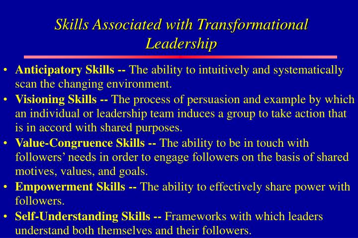 Skills Associated with Transformational Leadership