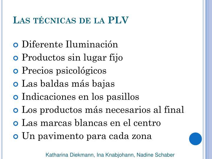 Las técnicas de la PLV