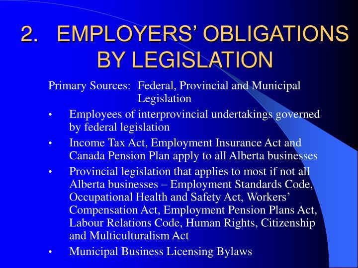 2.EMPLOYERS' OBLIGATIONS BY LEGISLATION