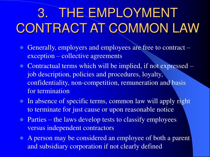 3.THE EMPLOYMENT CONTRACT AT COMMON LAW