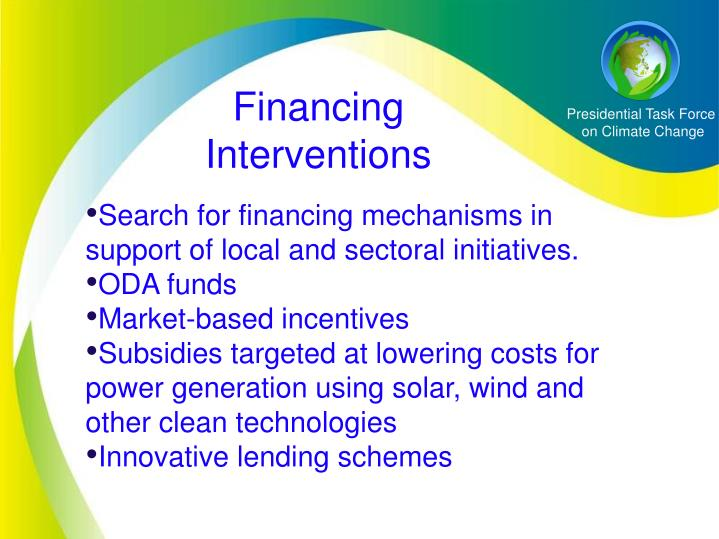 Financing Interventions