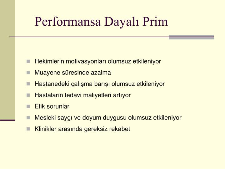 Performansa Dayalı Prim