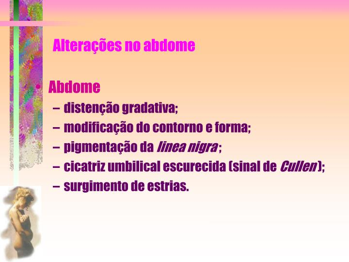 Alteraes no abdome