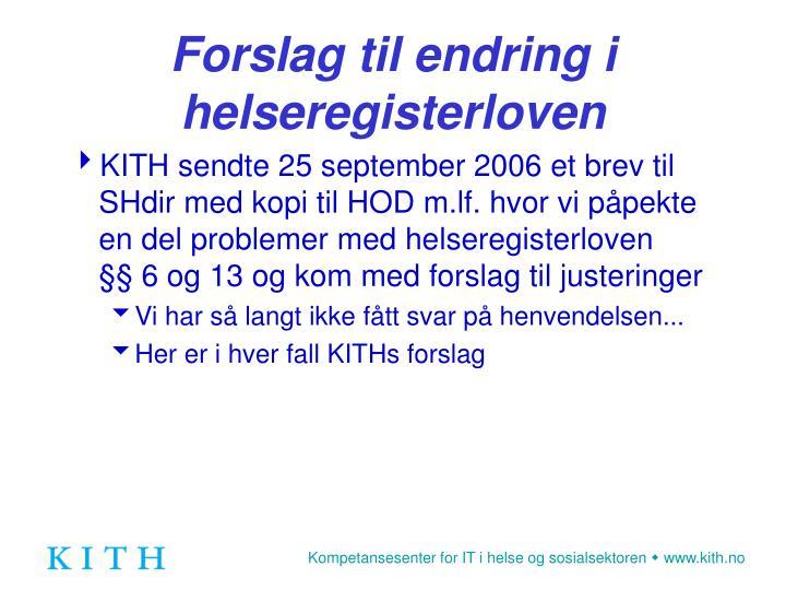 Forslag til endring i helseregisterloven