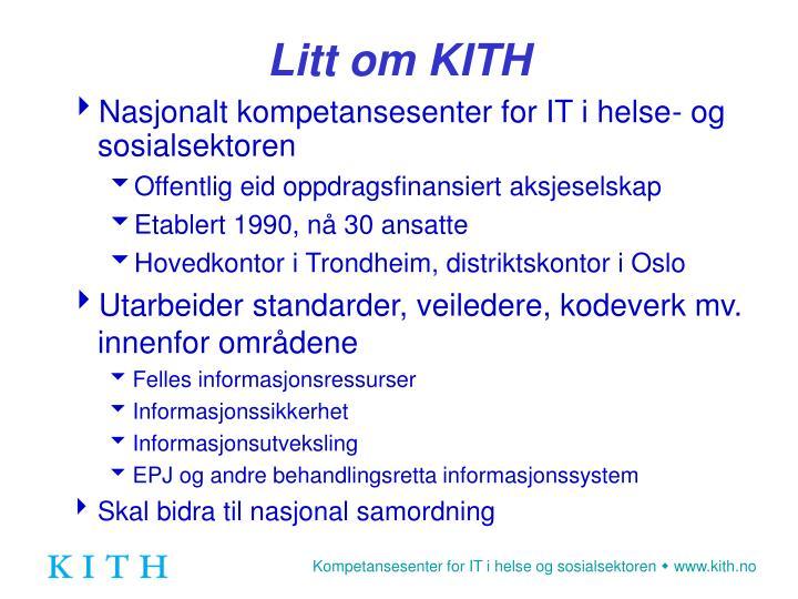 Litt om KITH