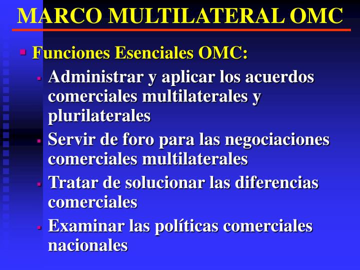 MARCO MULTILATERAL OMC