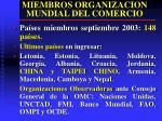 miembros organizacion mundial del comercio