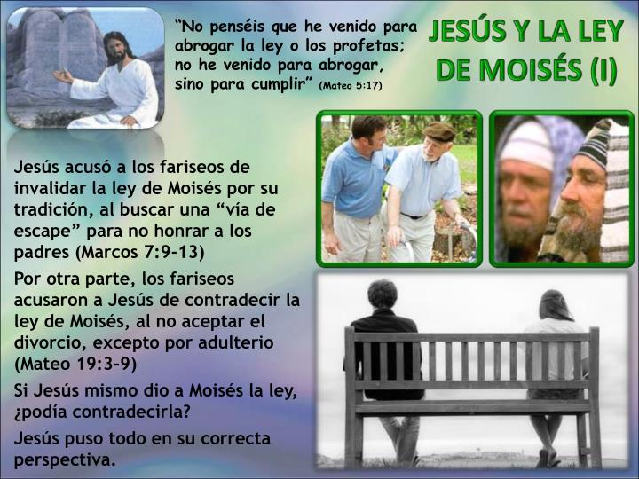 """""""No penséis que he venido para abrogar la ley o los profetas; no he venido para abrogar, sino para cumplir"""""""