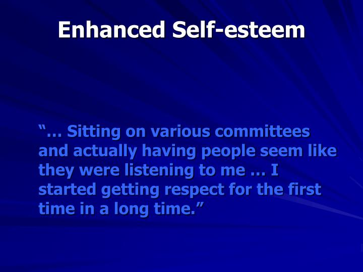 Enhanced Self-esteem