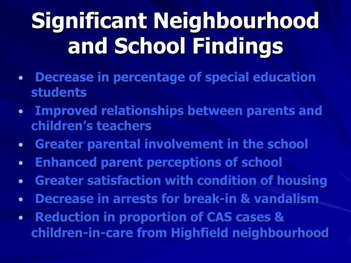 Significant Neighbourhood and School Findings