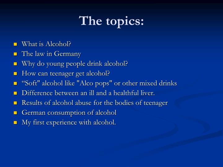The topics:
