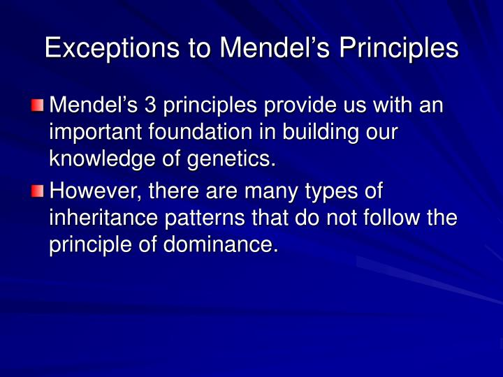 Exceptions to mendel s principles