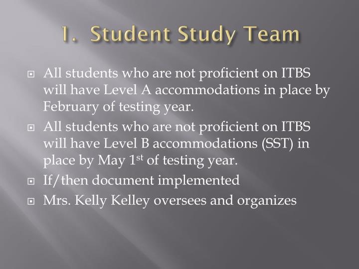 1.  Student Study Team
