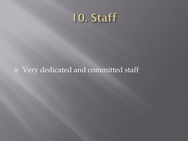 10. Staff