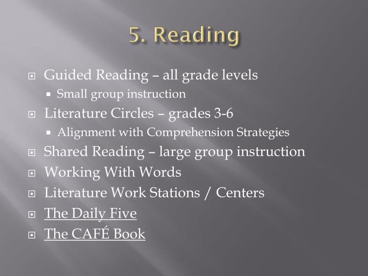 5. Reading
