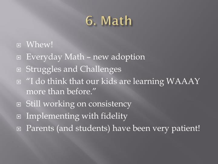 6. Math