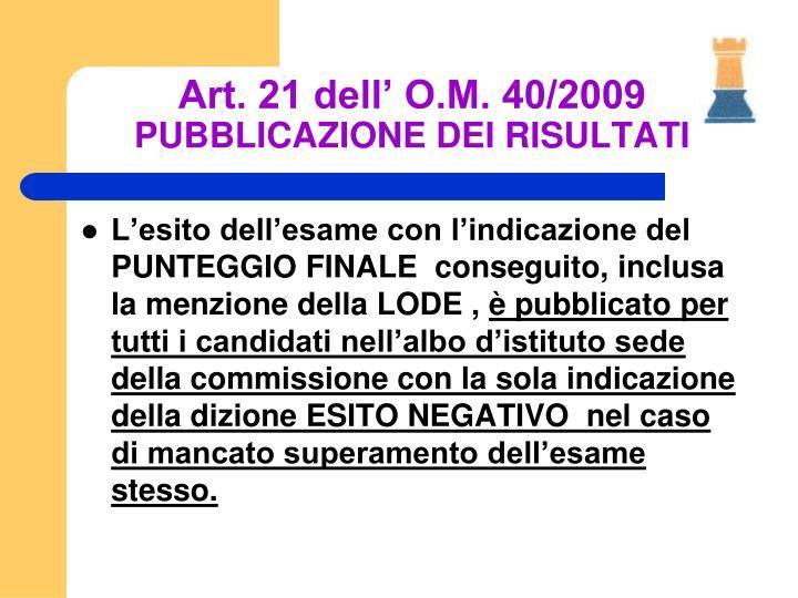 Art. 21 dell' O.M. 40/2009