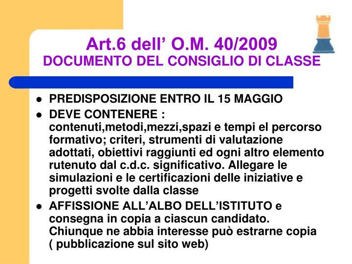 Art.6 dell' O.M. 40/2009
