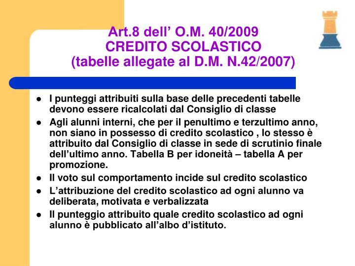 Art.8 dell' O.M. 40/2009