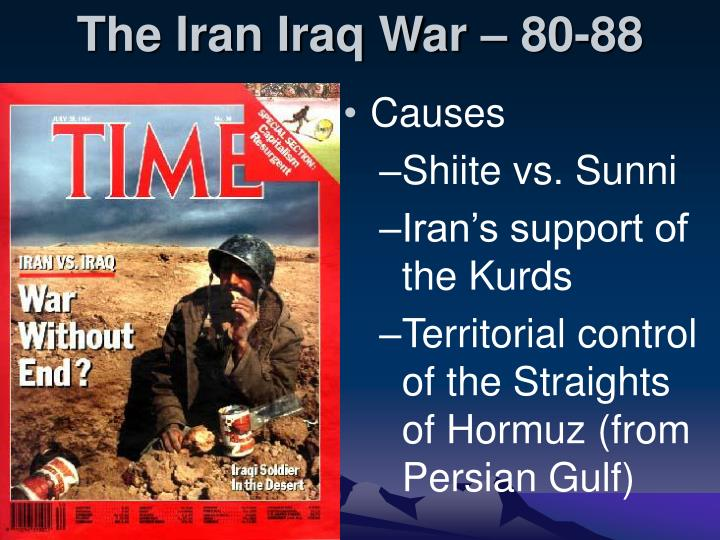 The Iran Iraq War – 80-88