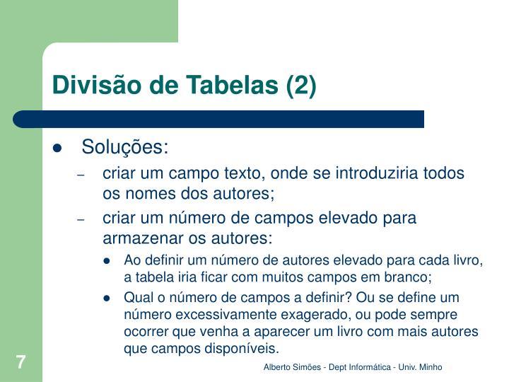 Divisão de Tabelas (2)