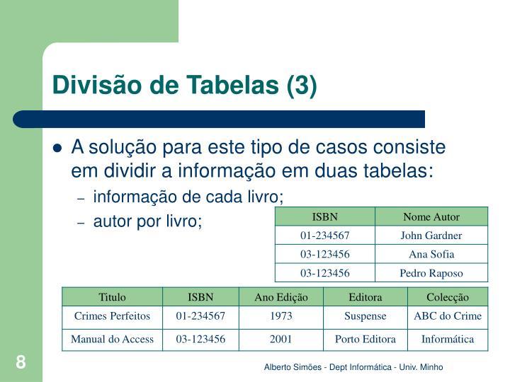 Divisão de Tabelas (3)