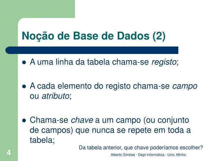 Noção de Base de Dados (2)