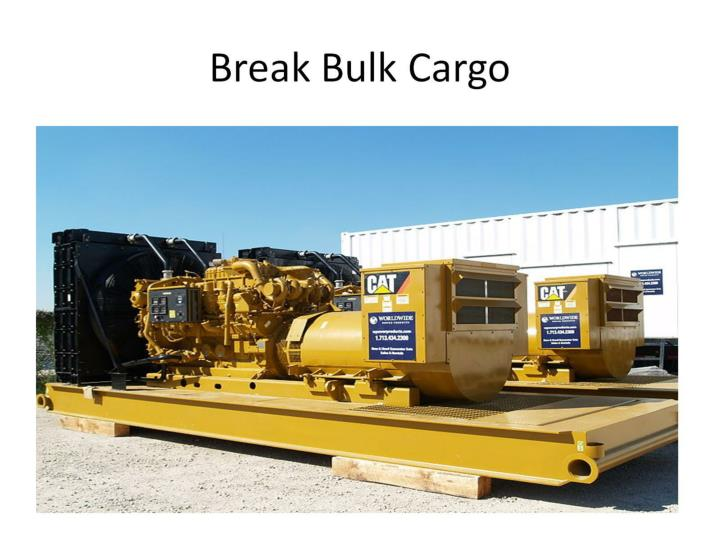 Break Bulk Cargo