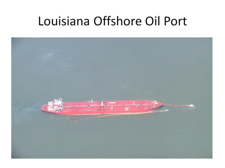 Louisiana Offshore Oil Port