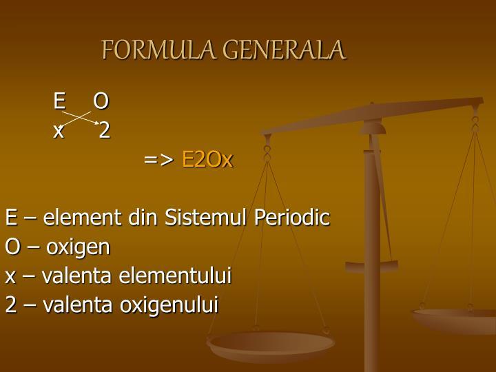 FORMULA GENERALA