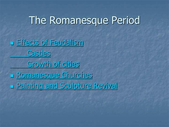 The Romanesque Period