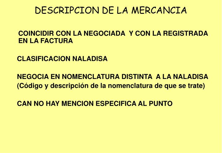 DESCRIPCION DE LA MERCANCIA