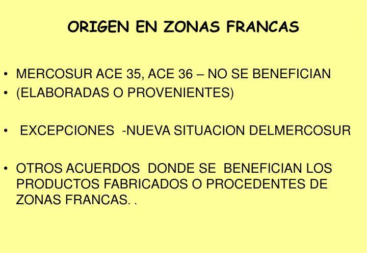 ORIGEN EN ZONAS FRANCAS