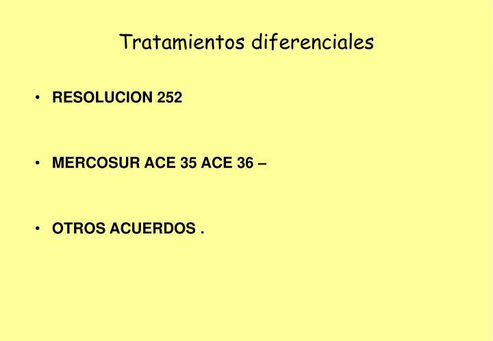 Tratamientos diferenciales