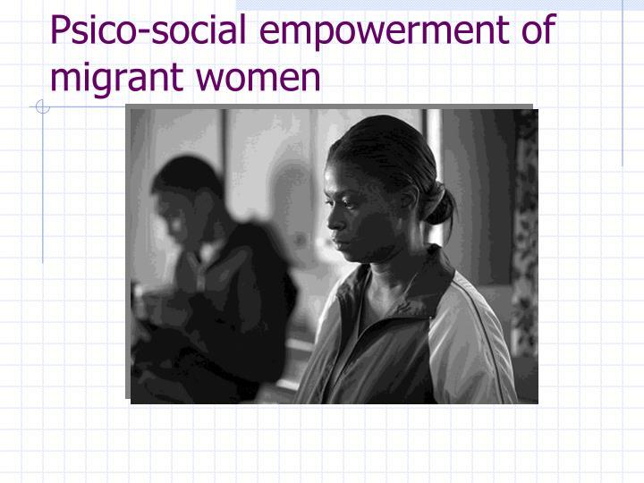 Psico-social empowerment of migrant women