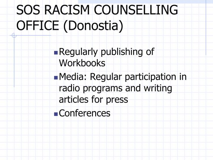 SOS RACISM COUNSELLING OFFICE (Donostia)