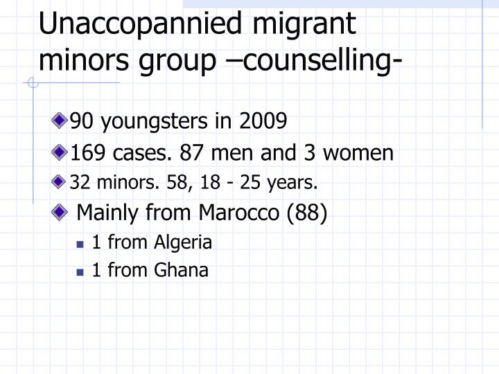 Unaccopannied migrant minors group –counselling-