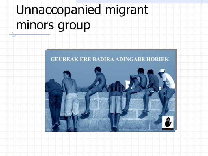 Unnaccopanied migrant minors group