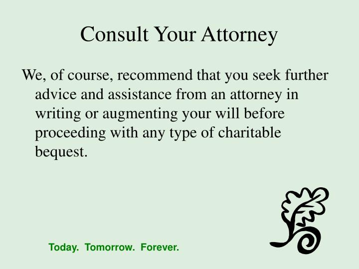 Consult Your Attorney