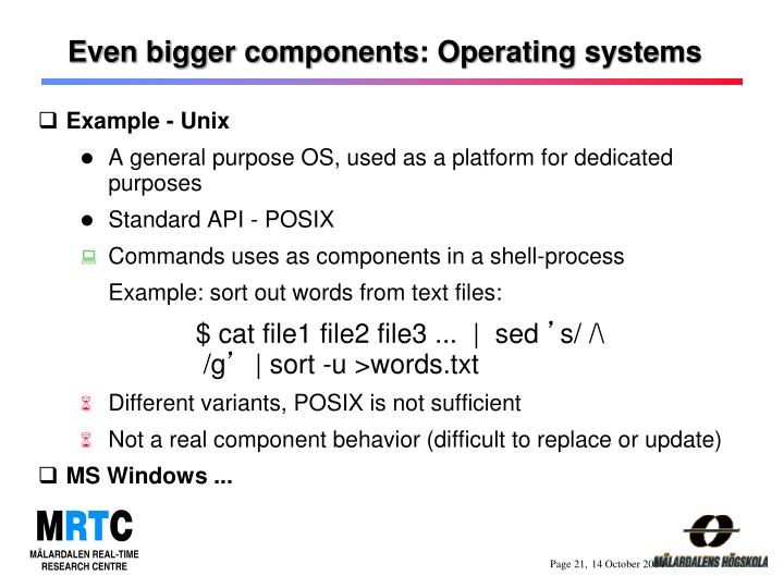 Even bigger components: Operating systems